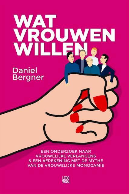 Wat vrouwen willen - Daniël Bergner