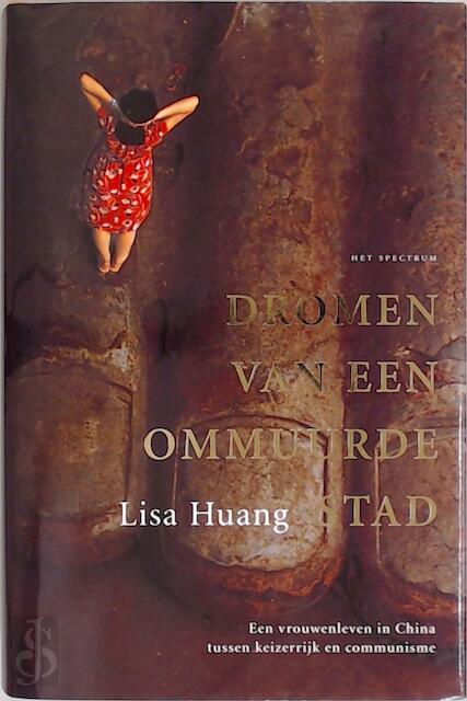 Dromen van een ommuurde stad - L. Huang
