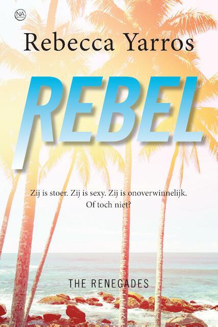 Rebel - Rebecca Yarros
