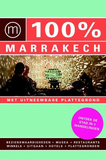 100% Marrakech - Rixt Albertsma