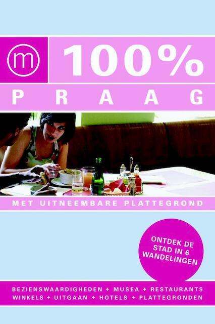 100% Praag - Mathilde Verbaas, Lieke Meertens