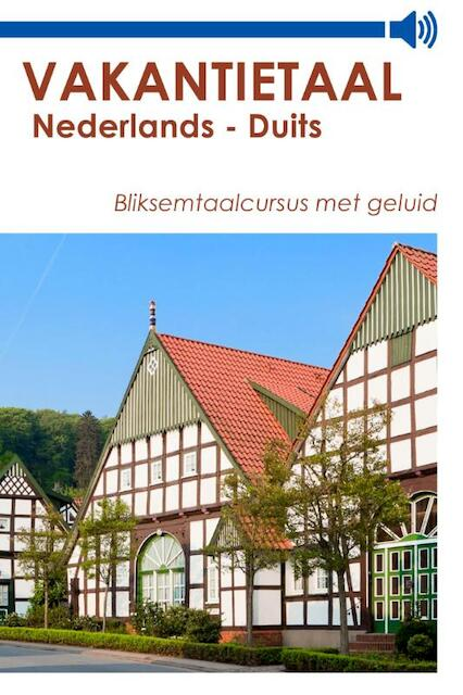 Vakantietaal Nederlands - Duits - Vakantietaal