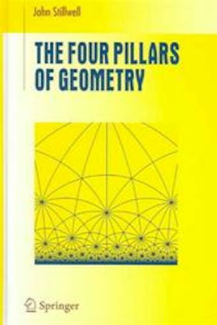 The four pillars of geometry - John Stillwell