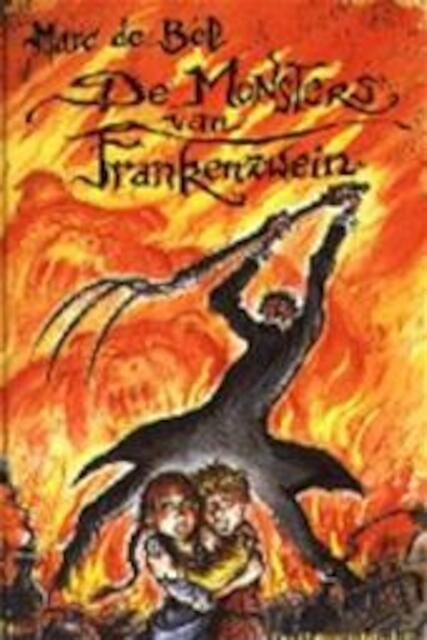 De monsters van Frankenzwein - Marc de Bel, Jan Bosschaert