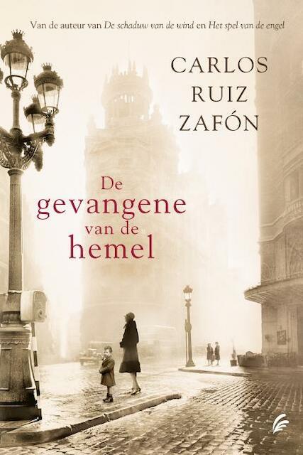 De gevangene van de hemel - Carlos Ruiz Zafón