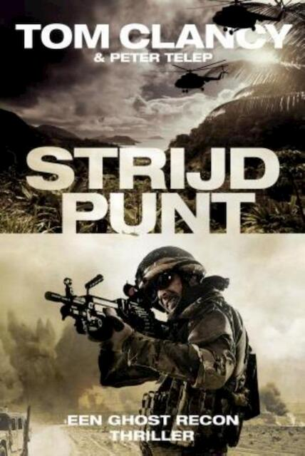 Strijdpunt - Tom Clancy, Peter Telep