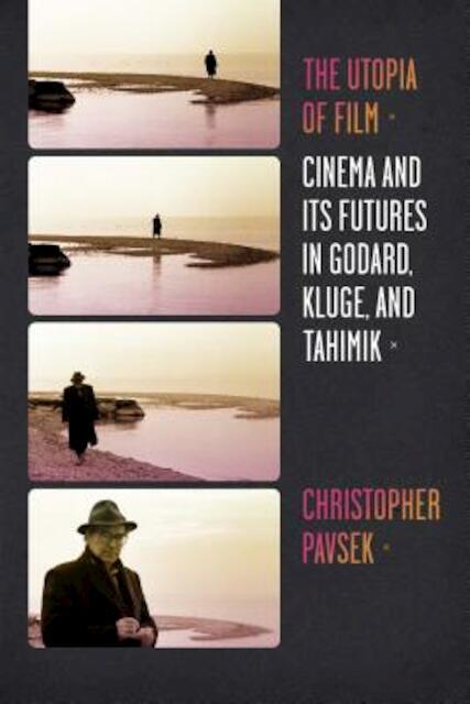 utopia film cinema futures godard kluge tahimik culture