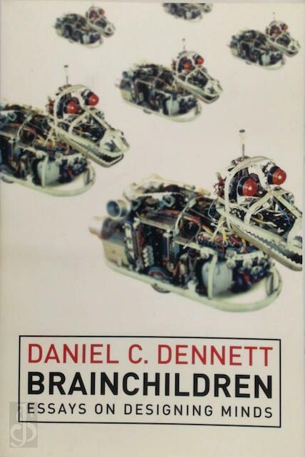 Brainchildren - Daniel C. Dennett