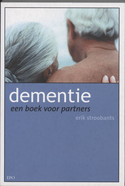 Dementie - Erik Stroobants