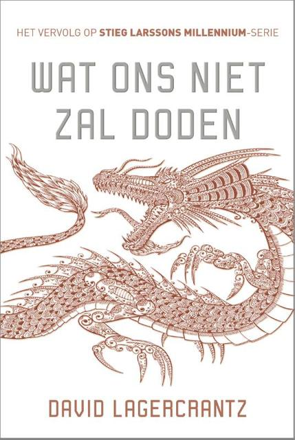 Wat ons niet zal doden - David Lagercrantz