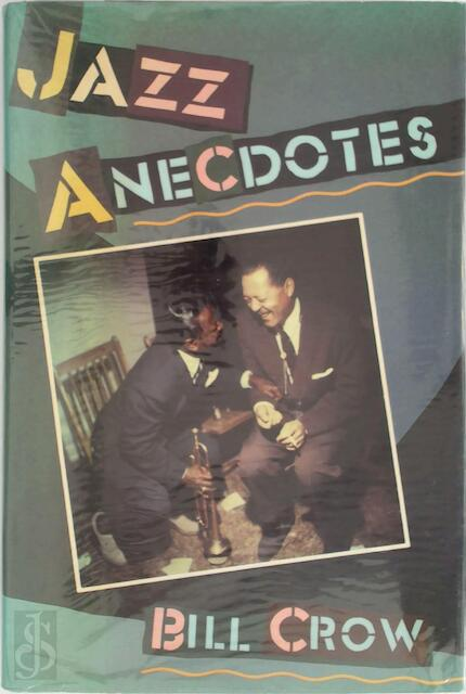 Jazz Anecdotes - Bill Crow