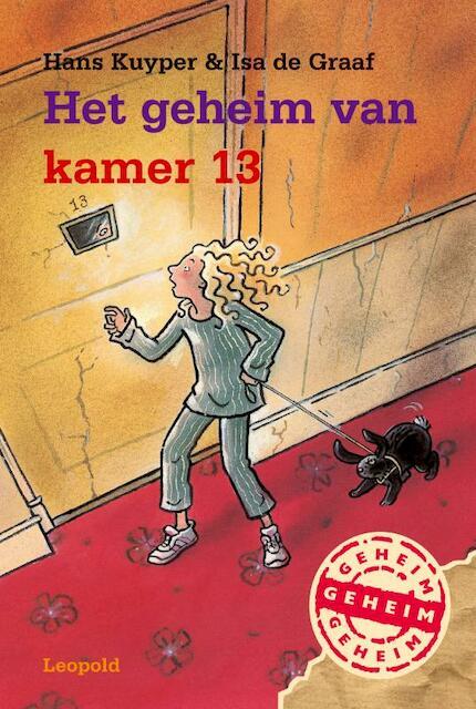 Het geheim van kamer 13 hans kuyper i de graaf isbn 9789025846381 de slegte - Het versieren van de tiener kamer ...