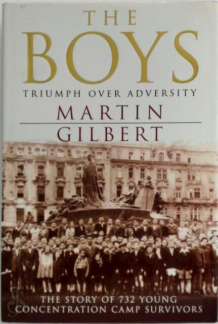The boys - Martin Gilbert