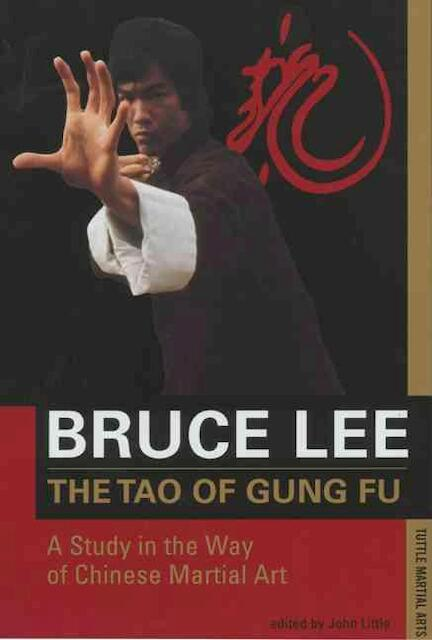 The Tao of Gung Fu - Bruce Lee