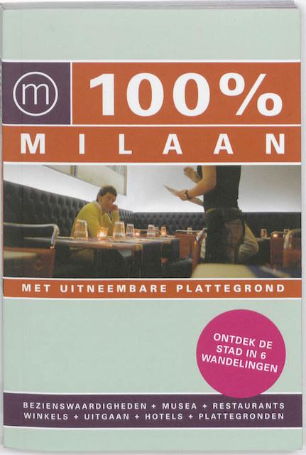 100% Milaan - Annemarie Hofstra