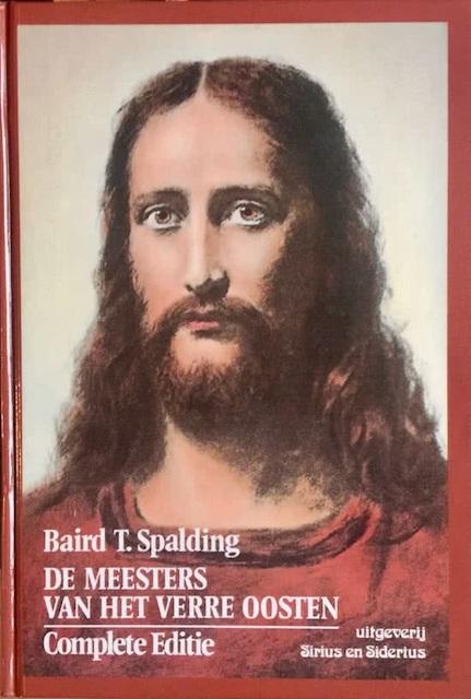 De meesters van het Verre Oosten - Baird T. Spalding, A. Amp; Nijhoff-Schreuder