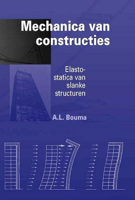 Mechanica van constructies - A.L. Bouma