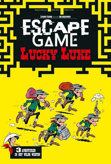 Escape game Lucky Luke - Benjamin Bouwyn, Remi Prieur, Melanie Vives