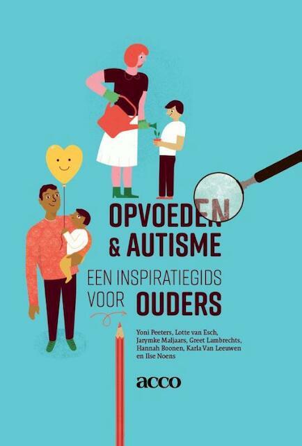 Opvoeden & autisme - Ilse Noens