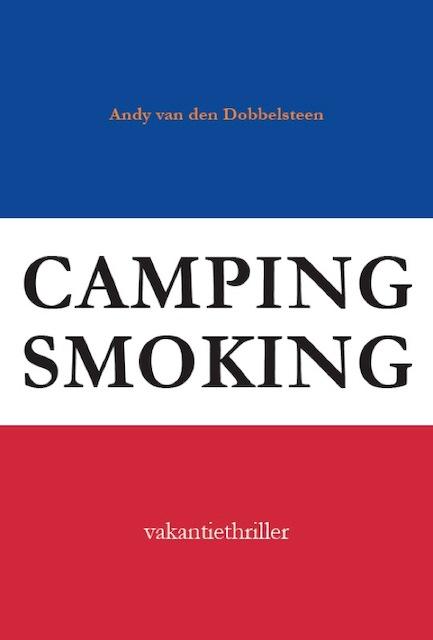 Campingsmoking - Andy van den Dobbelsteen