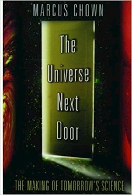 The Universe Next Door - Marcus Chown