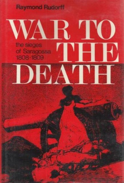 War to the death - Raymond Rudorff