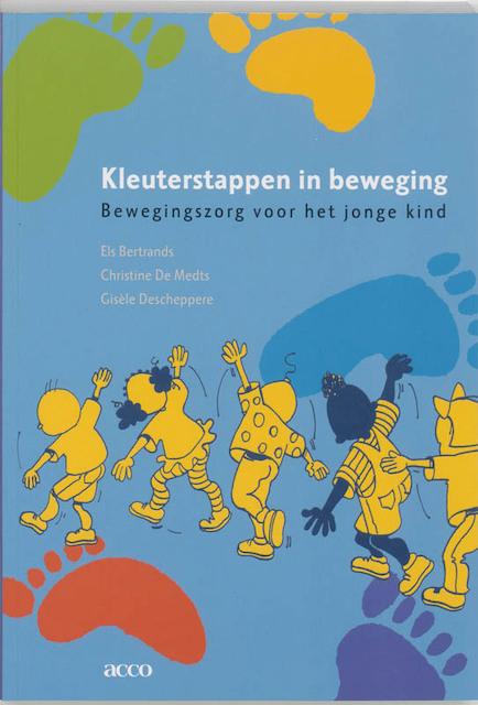 Kleuterstappen in beweging - E. Bertrands, C. de Medts, G. Descheppere