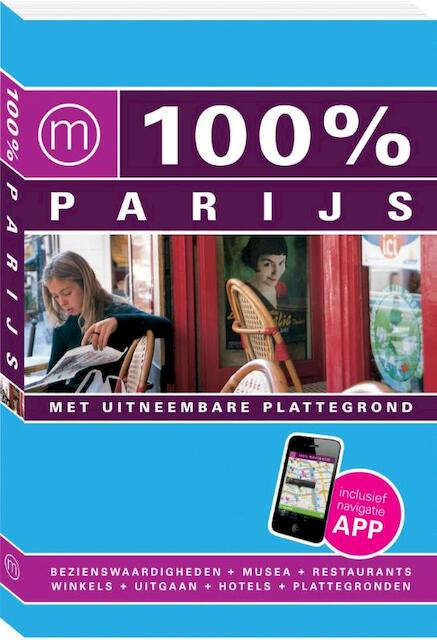 100% stedengids : 100% Parijs - Maaike Van Steekelenburg
