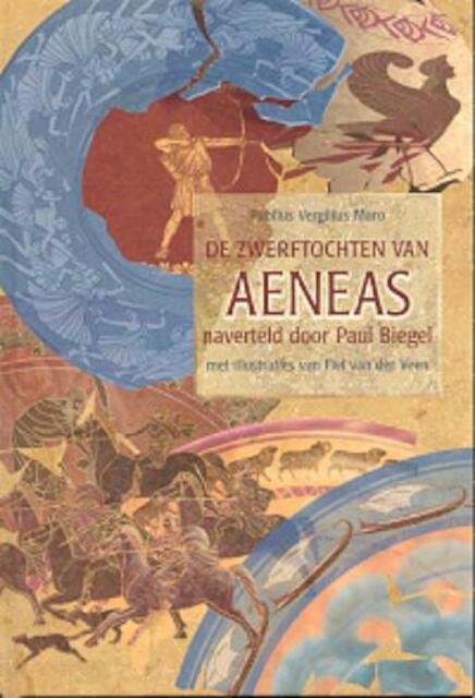 De zwerftochten van Aeneas - P. Biegel
