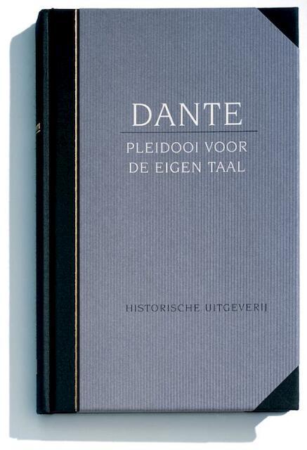 Pleidooi voor de eigen taal - Dante Alighieri, L.W. Nauta