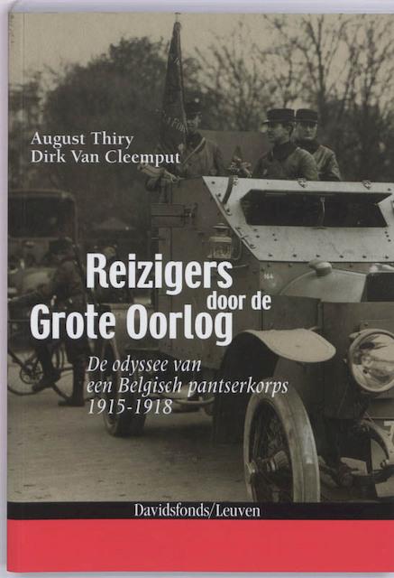 Reizigers door de Grote Oorlog - A. Thiry, D.VAN Cleemput