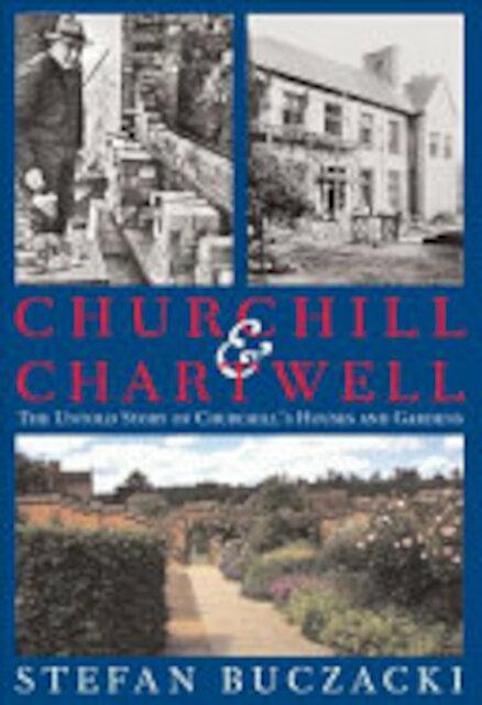 Churchill and Chartwell - Stefan Buczacki