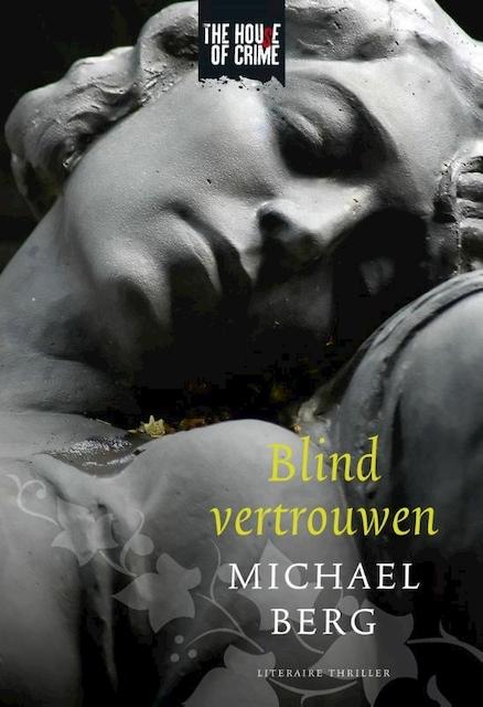 Blind vertrouwen - Michael Berg