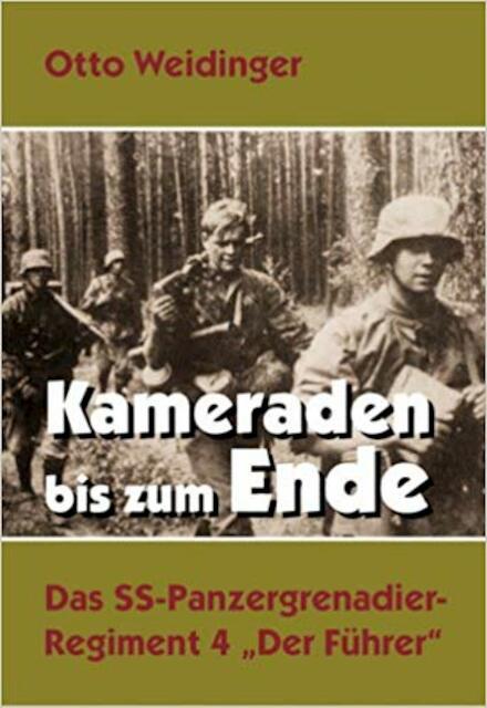 Kameraden bis zum Ende - Otto Weidinger