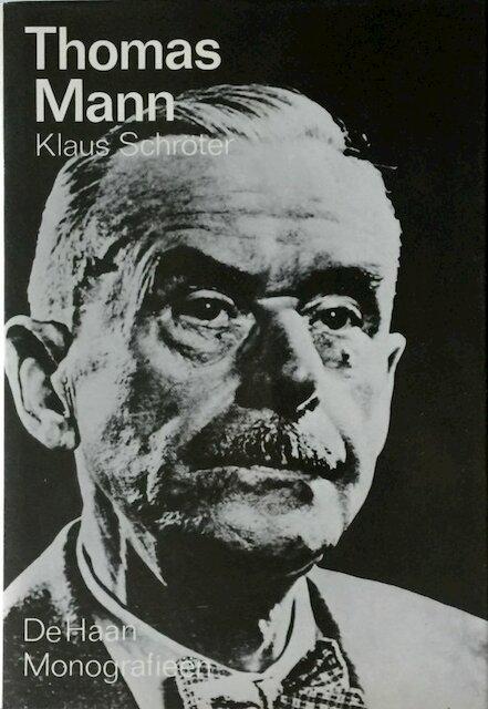 Thomas Mann - Klaus Schröter