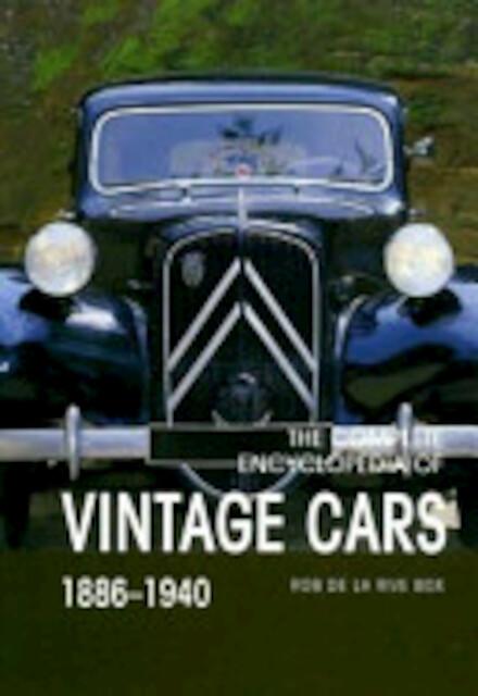 The Complete Encyclopedia of Vintage Cars - Rob de La Rive Box