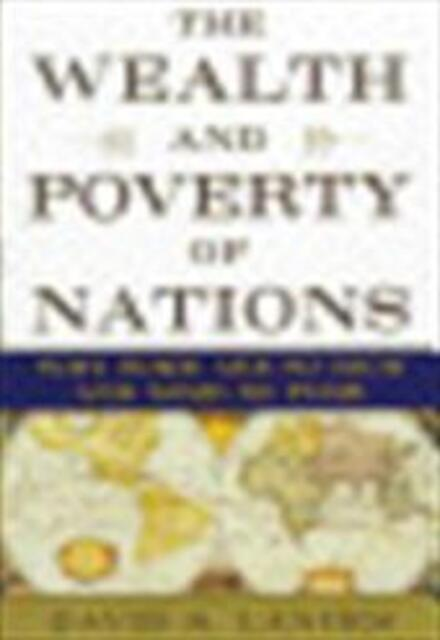 The wealth and poverty of nations - David S. Landes