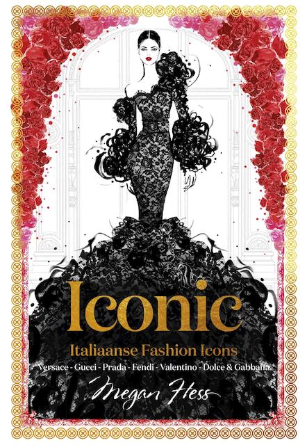 ICONIC: Italiaanse Fashion Icons - Megan Hess