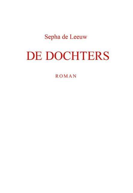 De Dochters - Sepha de Leeuw