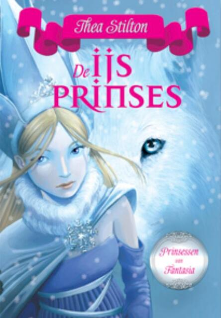 Prinsessen van Fantasia-De IJsprinses (1) - Thea Stilton