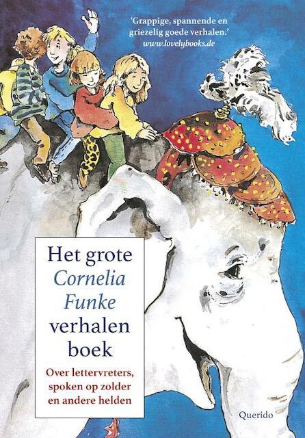 Het grote Cornelia Funke voorleesboek - Cornelia Funke