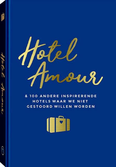 Hotel Amour - Joline van den Oever