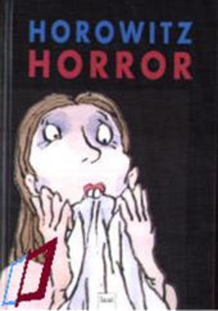 Horowitz Horror - Anthony Horowitz, A. van Ewyck