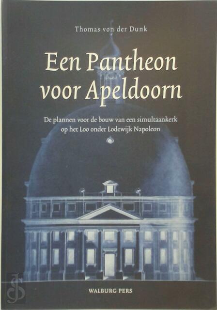 Pantheon voor Apeldoorn - Thomas Von Der Dunk