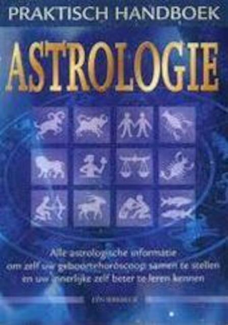 Praktisch handboek Astrologie - Lyn Birkbeck