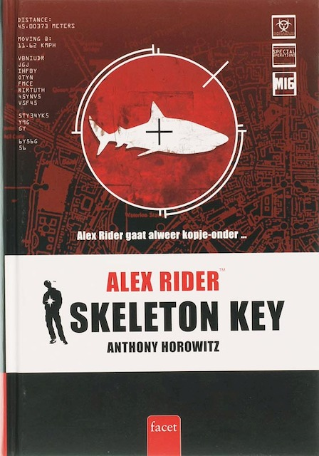 Alex Rider / 003 Skeleton key - Anthony Horowitz