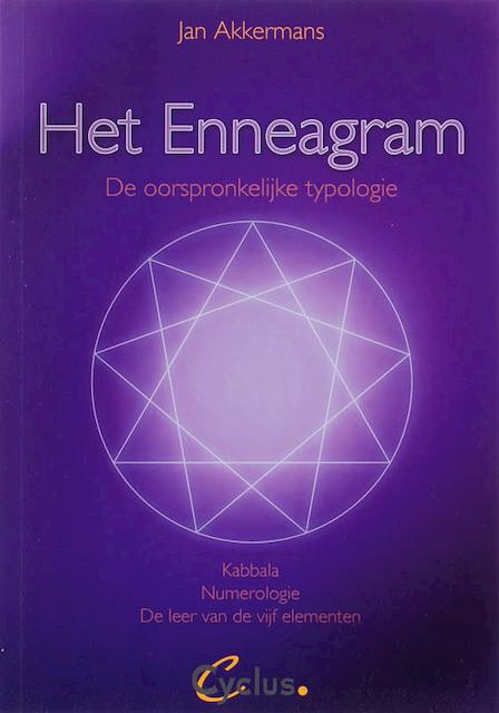 Het enneagram, de oorspronkelijke typologie - Jan Akkermans