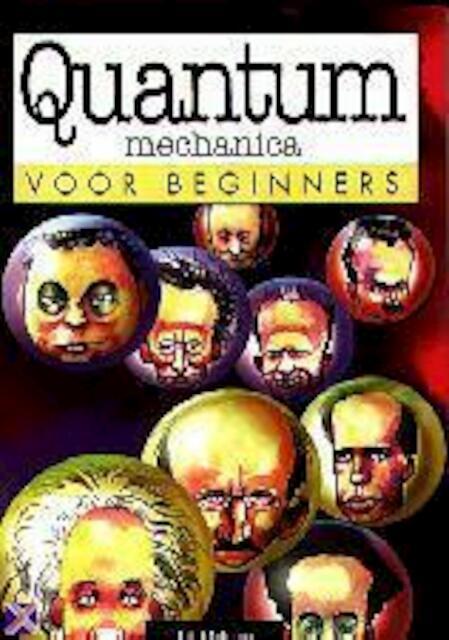 Quantummechanica voor beginners - J.P. Macevoy, Oscar Zarate, Fridtjof Eykenduyn