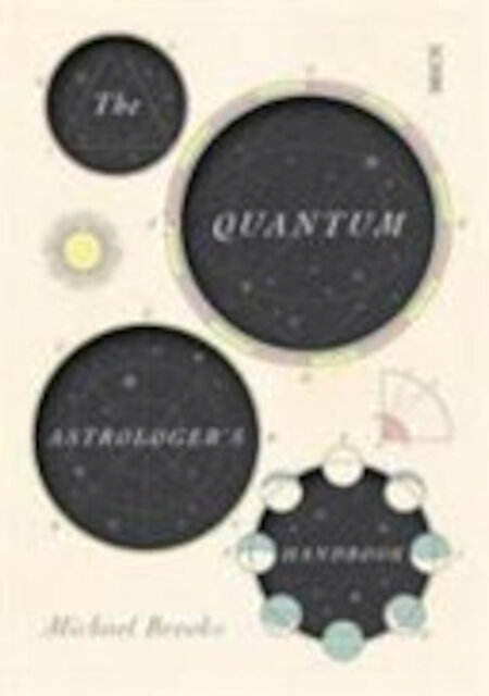 The Quantum Astrologer's Handbook - Michael Brooks