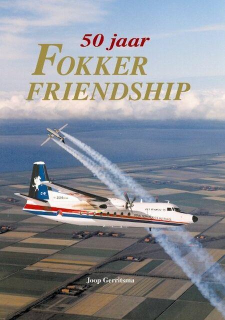 50 Jaar Fokker Friendship - Jaap Gerritsma, Jaap Gerritsma